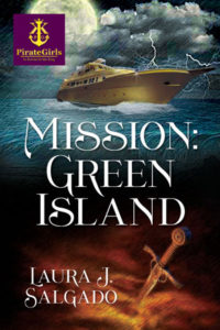 Mission: Green Island by Laura J. Salgado